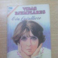Tebeos: VIDAS EJEMPLARES #251 - EVA LAVALLIERE. Lote 156842398