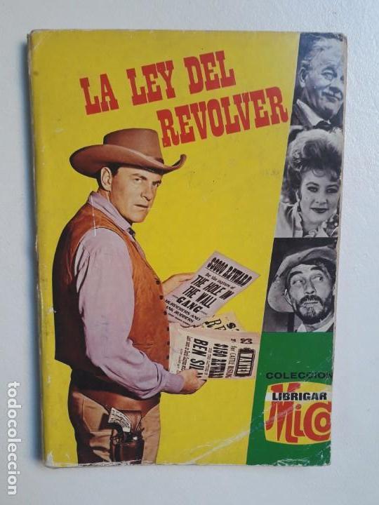 LIBRO COMIC LA LEY DEL REVÓLVER N° 39 - COLECCIÓN LIBRIGAR MILCO - NO NOVARO (Tebeos y Comics - Novaro - Otros)