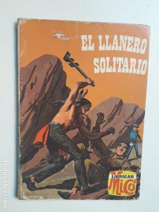 LIBRO COMIC N° 54 - EL LLANERO SOLITARIO - COLECCIÓN LIBRIGAR MICO - NO NOVARO (Tebeos y Comics - Novaro - Otros)
