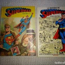 Tebeos: LOTE 2 TOMOS SUPERMAN EXTRA Nº1 Y LA HISTORIA DE SUPERMAN EDICIONES AÑOS 70. Lote 159149046
