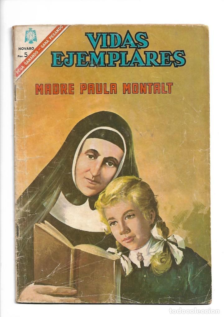 VIDAS EJEMPLARES, MADRE PAULA MONTALT, Nº 235, AÑO 1966. EDITORIAL NOVARO. (Tebeos y Comics - Novaro - Vidas ejemplares)
