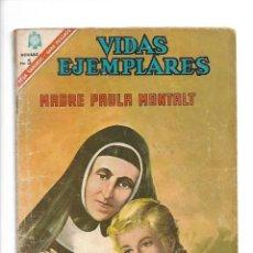 Tebeos: VIDAS EJEMPLARES, MADRE PAULA MONTALT, Nº 235, AÑO 1966. EDITORIAL NOVARO.. Lote 159467010
