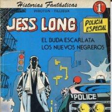 Tebeos: JESS LONG POLICIA ESPECIAL NUMERO 1 POR PIROTON Y TILLIEUX. Lote 159973486