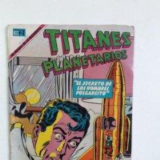Tebeos: TITANES PLANETARIOS N° 316 - ORIGINAL EDITORIAL NOVARO. Lote 160473718