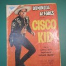Tebeos: DOMINGOS ALEGRES (1954, SEA / NOVARO) 306 · 7-II-1960 · DOMINGOS ALEGRES PRESENTA: CISCO KID. Lote 160546102