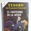 Tebeos: EL FANTASMA DE LA ÓPERA - TESORO DE CUENTOS CLÁSICOS N° 97 - ORIGINAL EDITORIAL NOVARO. Lote 160564170