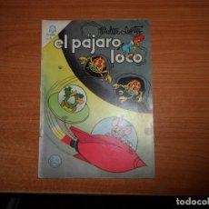 Tebeos: EL PAJARO LOCO Nº 263 EDITORIAL NOVARO . Lote 160591610