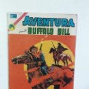 Tebeos: AVENTURA N° 778 - BUFFALO BILL - ORIGINAL EDITORIAL NOVARO. Lote 160670102