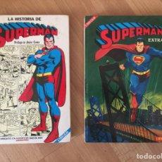 Tebeos: LOTE 2 TOMOS SUPERMAN - LA HISTORIA DE SUPERMAN / SUPERMAN EXTRA 2 - NOVARO - GCH. Lote 162589078