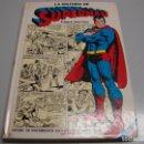 Tebeos: LA HISTORIA DE SUPERMAN CON PRÓLOGO DE JAVIER COMA. NOVARO 1979.. Lote 163602186