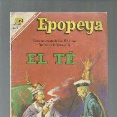 Tebeos: EPOPEYA 106: EL TÉ, 1967, NOVARO, BUEN ESTADO. COLECCIÓN A.T.. Lote 164507630