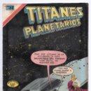 Tebeos: TITANES PLANETARIOS # 359 NOVARO 1971 EL DESCONOCIDO HOMBRE DEL ESPACIO S.O.S. ESPACIO EXCELENTE. Lote 165485482
