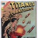Tebeos: TITANES PLANETARIOS # 370 NOVARO 1972 GUERRA INTERPLANETARIA EL REJUVENECEDOR DE ROSTROS EXCELENTE. Lote 165487394