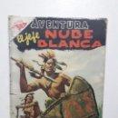 Tebeos: AVENTURA N° 62 - EL JEFE NUBE BLANCA - ORIGINAL EDITORIAL NOVARO. Lote 165730354
