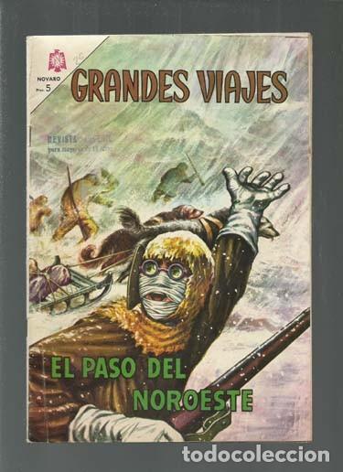 GRANDES VIAJES 26: EL PASO DEL NOROESTE, 1965, NOVARO, BUEN ESTADO. COLECCIÓN A.T. (Tebeos y Comics - Novaro - Grandes Viajes)