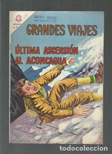GRANDES VIAJES 29: ÚLTIMA ASCENSIÓN AL ACONCAGUA, 1965, NOVARO, BUEN ESTADO. COLECCIÓN A.T. (Tebeos y Comics - Novaro - Grandes Viajes)