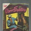 Tebeos: EL LLANERO SOLITARIO 63, 1958, NOVARO, BUEN ESTADO. COLECCIÓN A.T.. Lote 166887692