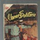 Tebeos: EL LLANERO SOLITARIO 55, 1957, NOVARO, USADO. COLECCIÓN A.T.. Lote 166994088