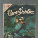 Tebeos: EL LLANERO SOLITARIO 58, 1958, NOVARO, USADO. COLECCIÓN A.T.. Lote 166994272