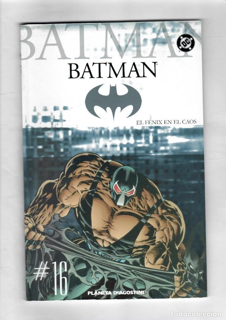 BATMAN - EL FENIX EN EL CAOS - Nº 16 - PLANETA DEAGOSTINI (Tebeos y Comics - Novaro - Batman)