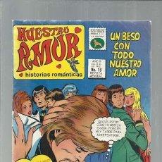 Livros de Banda Desenhada: NUESTRO AMOR 13, 1972, LA PRENSA, BUEN ESTADO. COLECCIÓN A.T.. Lote 168262428