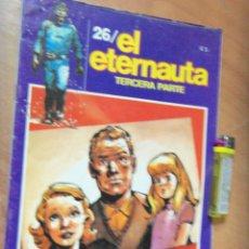 Tebeos: EL ETERNAUTA SEGUNDA EPOCA,34 PAG.OESTERHELD /LOPEZ OTROS JOYA DE CC.FF. ARGENTINO. Lote 169061212