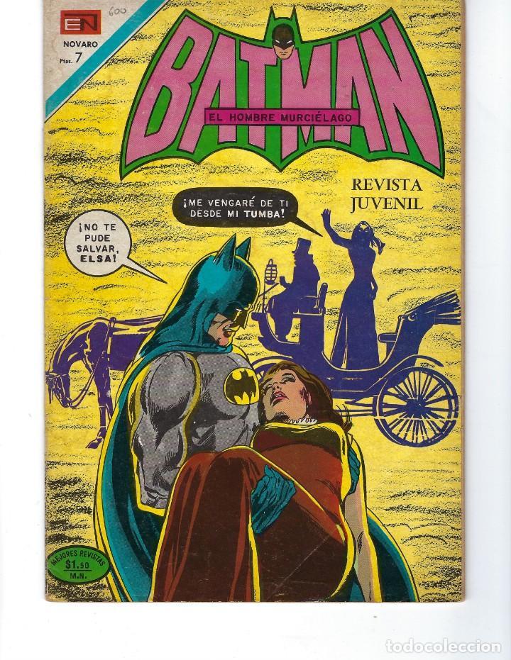 BATMAN - EL HOMBRE MURCIÉLAGO, AÑO XIX, Nº 600, 21 DE OCTUBRE DE 1971 ***EDITORIAL NOVARO*** (Tebeos y Comics - Novaro - Batman)