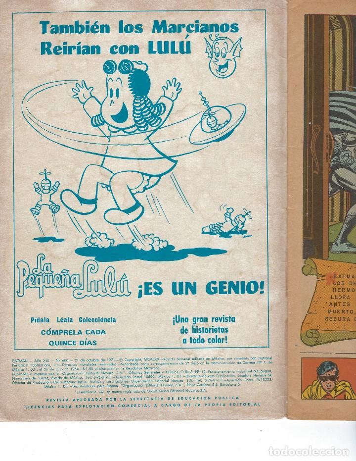 Tebeos: BATMAN - EL HOMBRE MURCIÉLAGO, AÑO XIX, Nº 600, 21 DE OCTUBRE DE 1971 ***EDITORIAL NOVARO*** - Foto 5 - 169382840