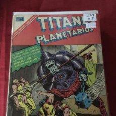 Tebeos: NOVARO TITANES PLANETARIOS NUMERO 247 NORMAL ESTADO. Lote 171795328