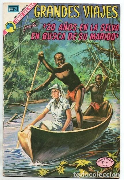 GRANDES VIAJES # 129 NOVARO 1973 20 AÑOS EN LA SELVA EN BUSCA DE SU MARIDO MUY BUEN ESTADO (Tebeos y Comics - Novaro - Grandes Viajes)