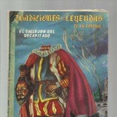 Tebeos: TRADICIONES Y LEYENDAS DE LA COLONIA 51, 1964, EDICIONES LATINOAMERICANAS. COLECCIÓN A.T.. Lote 173196409