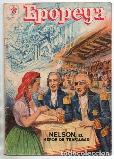 EPOPEYA # 5 NOVARO 1958 NELSON EL HEROE DE TRAFALGAR BUEN ESTADO (Tebeos y Comics - Novaro - Epopeya)