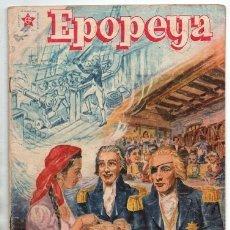 Tebeos: EPOPEYA # 5 NOVARO 1958 NELSON EL HEROE DE TRAFALGAR BUEN ESTADO. Lote 173884547