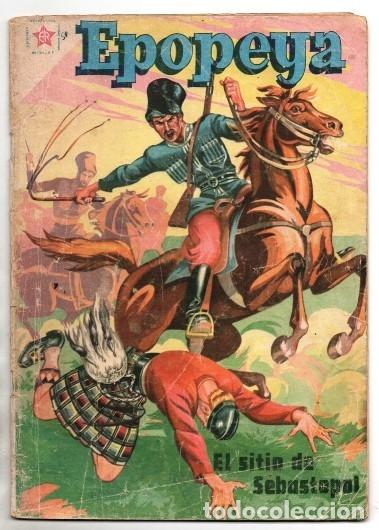 EPOPEYA # 11 NOVARO 1959 EL SITIO DE SEBASTOPOL BUEN ESTADO (Tebeos y Comics - Novaro - Epopeya)