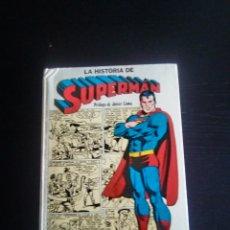 Tebeos: LA HISTORIA DE SUPERMAN DESDE SU NACIENTO EN KRYPTON HASTA HOY PROLOGO DE JAVIER COMA. Lote 174506765