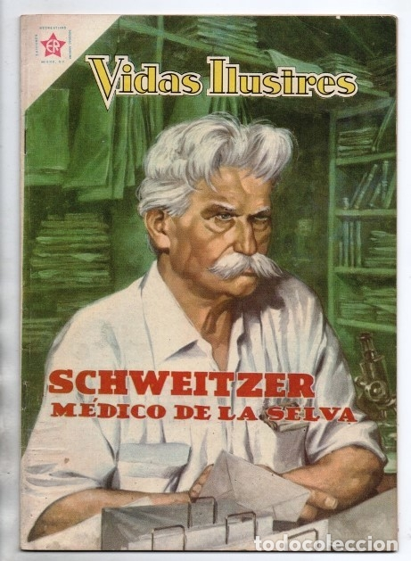 VIDAS ILUSTRES # 49 NOVARO 1960 ALBERT SCHWEITZER MEDICO DE LA SELVA EXCELENTE ESTADO (Tebeos y Comics - Novaro - Vidas ilustres)