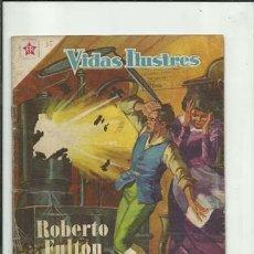 Tebeos: VIDAS ILUSTRES 35: ROBERTO FULTON, 1958, NOVARO, BUEN ESTADO. COLECCIÓN A.T.. Lote 176618259