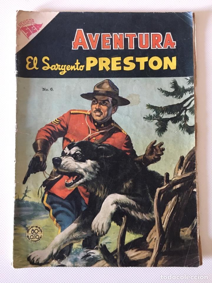 AVENTURA 6: EL SARGENTO PRESTON, 1954, NOVARO (Tebeos y Comics - Novaro - Aventura)
