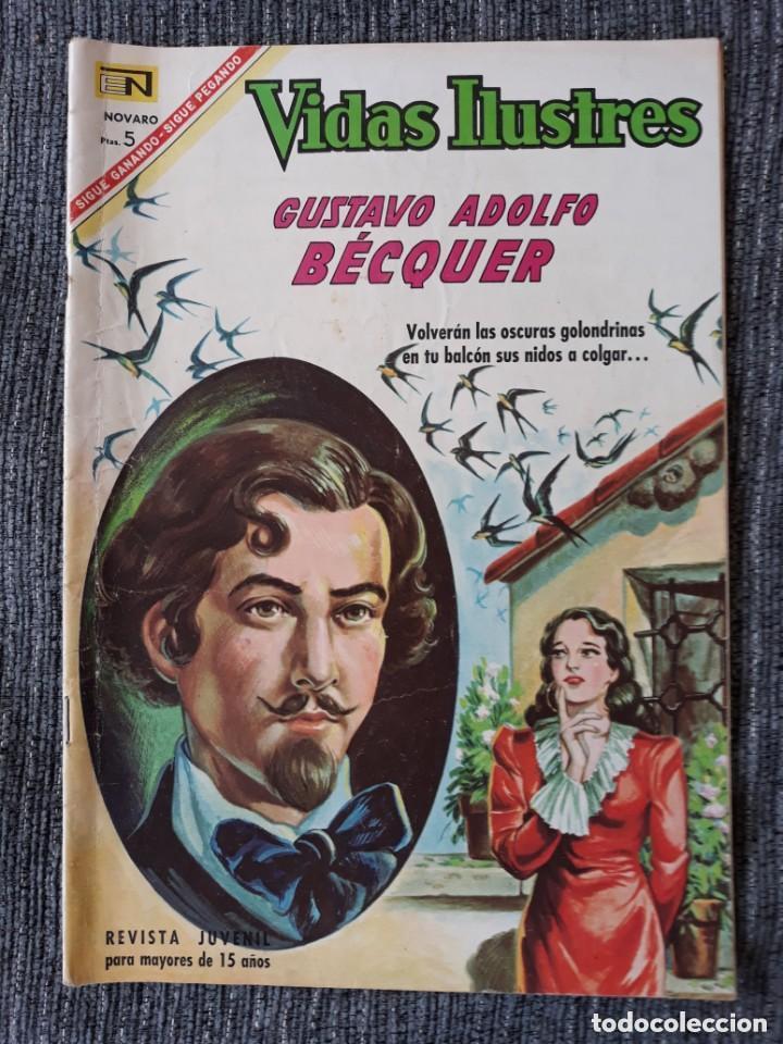 VIDAS ILUSTRES Nº161 ,GUSTAVO ADOLFO BÉCQUER (NOVARO) AÑO 1967 (Tebeos y Comics - Novaro - Vidas ilustres)
