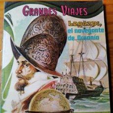 Tebeos: GRANDES VIAJES, LIBROCOMIC, LEGAZPI, EL NAVEGANTE DE OCEANIA - NOVARO -. Lote 181195997
