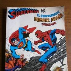 Tebeos: SUPERMAN VS EL SORPRENDENTE HOMBRE ARAÑA (SPIDERMAN) - EDT. NOVARO, S.A. 1979.. Lote 182170988