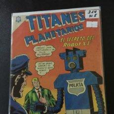 Tebeos: NOVARO TITANES PLANETARIOS NUMERO 214 NORMAL ESTADO . Lote 186301835