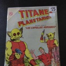 Tebeos: NOVARO TITANES PLANETARIOS NUMERO 186 NORMAL ESTADO . Lote 186302030