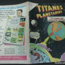 Tebeos: TITANES PLANETARIOS Nº 81 EDICIONES RECREATIVAS EDITORIAL NOVARO. 1 FEBRERO 1960.. Lote 187185798