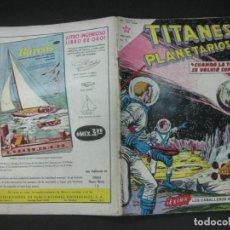 Tebeos: TITANES PLANETARIOS Nº 170 EDICIONES RECREATIVAS EDITORIAL NOVARO. 15 OCTUBRE 1963.. Lote 187193316