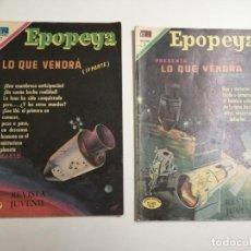 Tebeos: EPOPEYA. LO QUE VENDRÁ. PRIMERA Y SEGUNDA PARTE.AÑO XIII Nº 147. 1970 MEXICO. ED.: NOVARO. BARCELONA. Lote 187306425