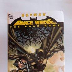 Tebeos: BRUCE WAYNE: ROAD TO HOME DC COMICS TAPA DURA EDICION USA. Lote 190612765
