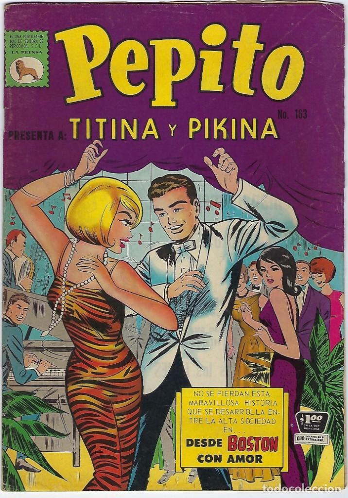 PEPITO Nº 163: TITINA Y PIKINA, ENERO 15 DE 1967 *** EDITORIAL LA PRENSA MÉXICO*** (Tebeos y Comics - Novaro - Otros)