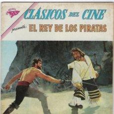 Tebeos: CLÁSICOS DEL CINE: EL REY DE LOS PIRATAS - AÑO VI - Nº 73 - 15 DE AGOSTO DE 1962 **NOVARO**. Lote 191885832