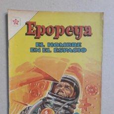 Tebeos: EPOPEYA N° 55 - EL HOMBRE EN EL ESPACIO - ORIGINAL EDITORIAL NOVARO. Lote 191955890